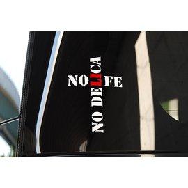 """NO """"D""""NO LIFE"""